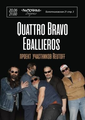 Quattro Bravo Eballieros